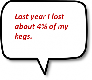 last year I lost about 4% of my kegs